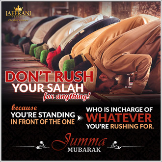Friday Post: Don't Rush Salah