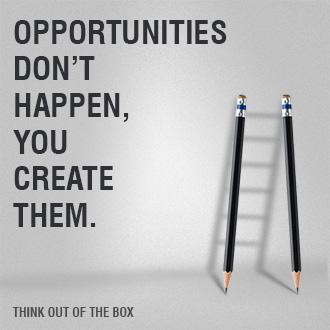 Opportunities Don't Happen