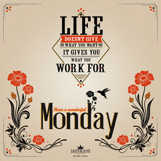 Life Gives You What You Work For
