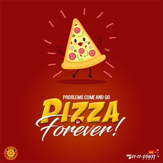 Pizza is Forever!